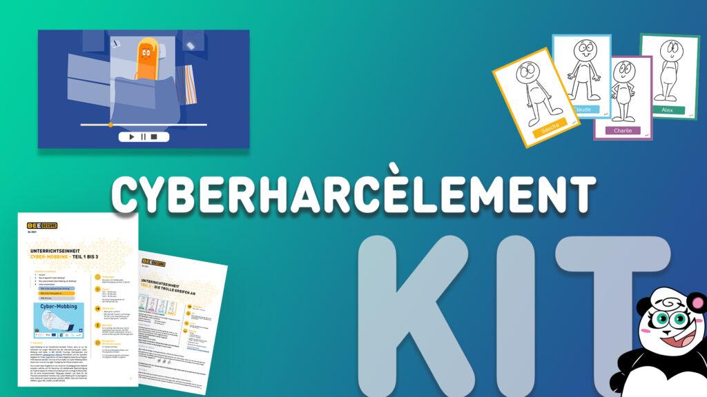 Image qui reprend le titre de Kit sur le cyberharcèlement et qui affiche une vidéo et des feuilles de travail.